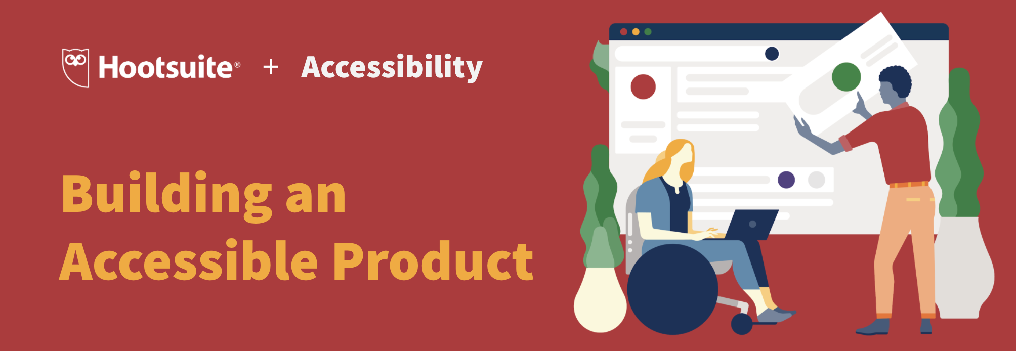 Building an Accessible Product