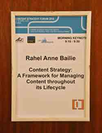 Signage from the CS Forum listing the keynote presentation by Rahel Anne Bailie.