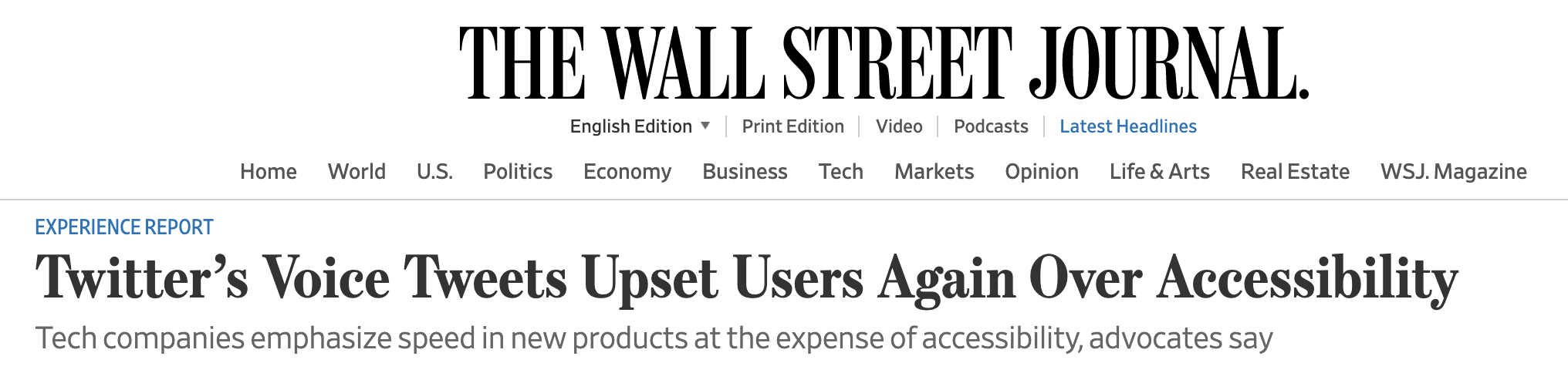 The wall street journal—Twitter's Voice Tweets Upset Users Again Over Accessibility - speed at the expense of a11y