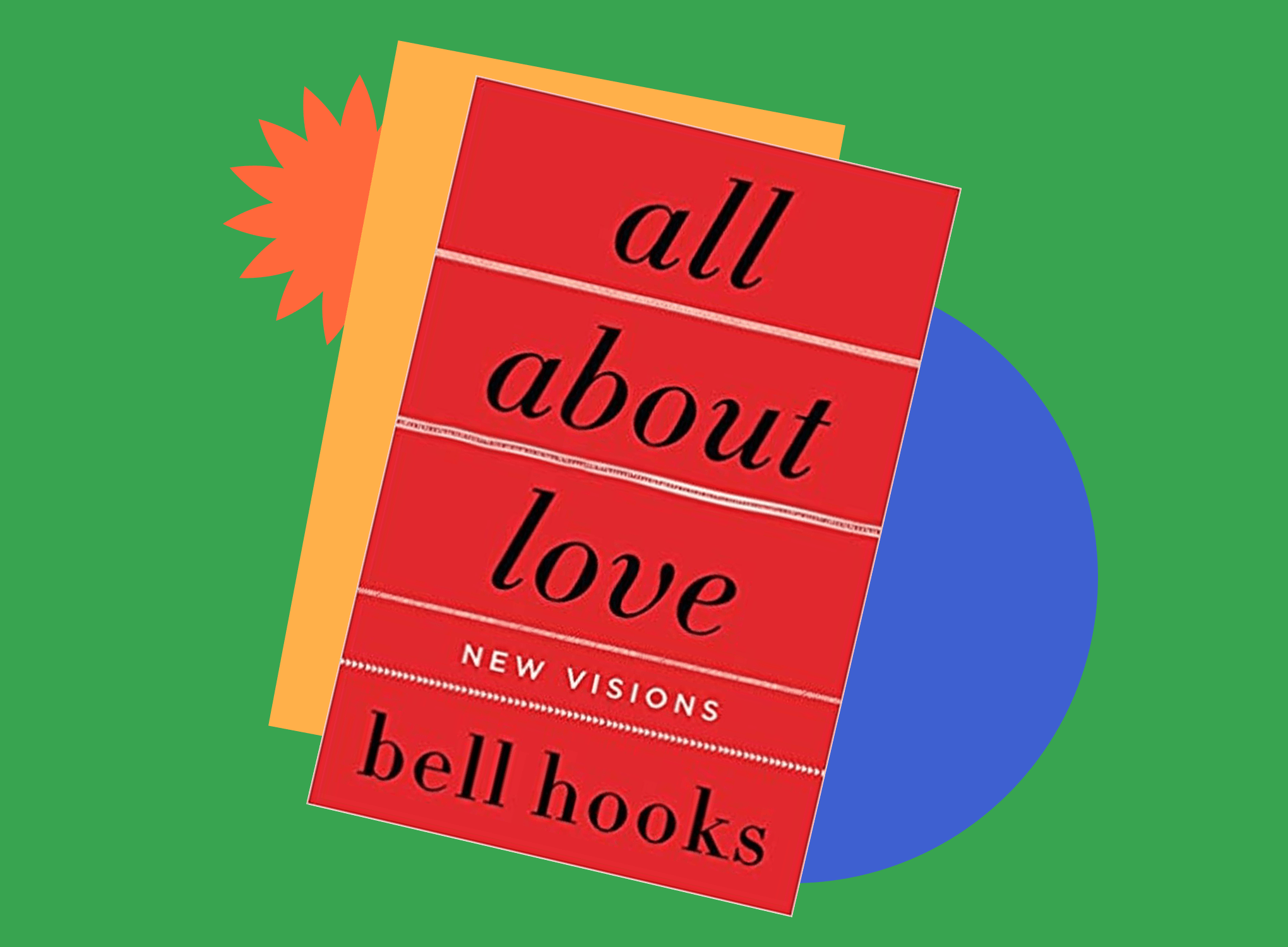 Book jacket cover for All About Love: New Visions by bell hooks.