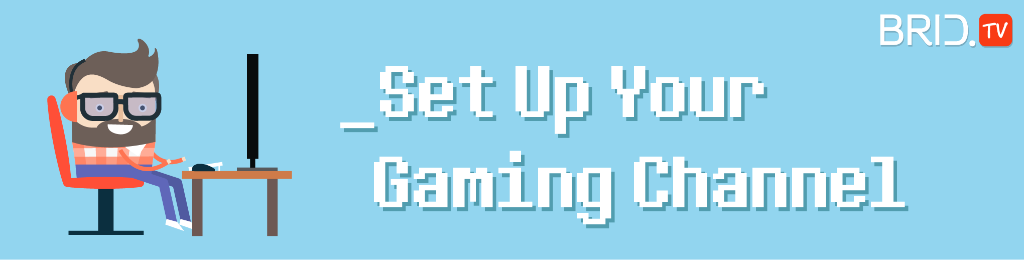 How To Set Up Your Gaming Channel In 2017 - ART + marketing
