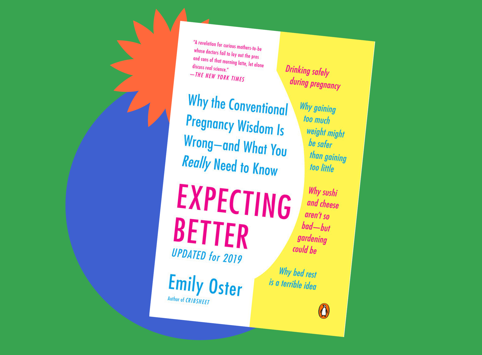 Book jacket cover of Expecting Better by Emily Oster