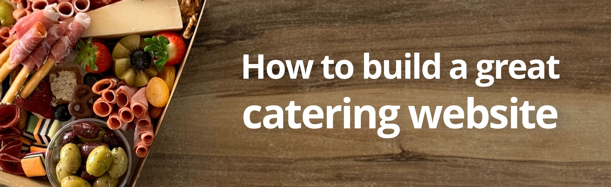 How to build a great catering website