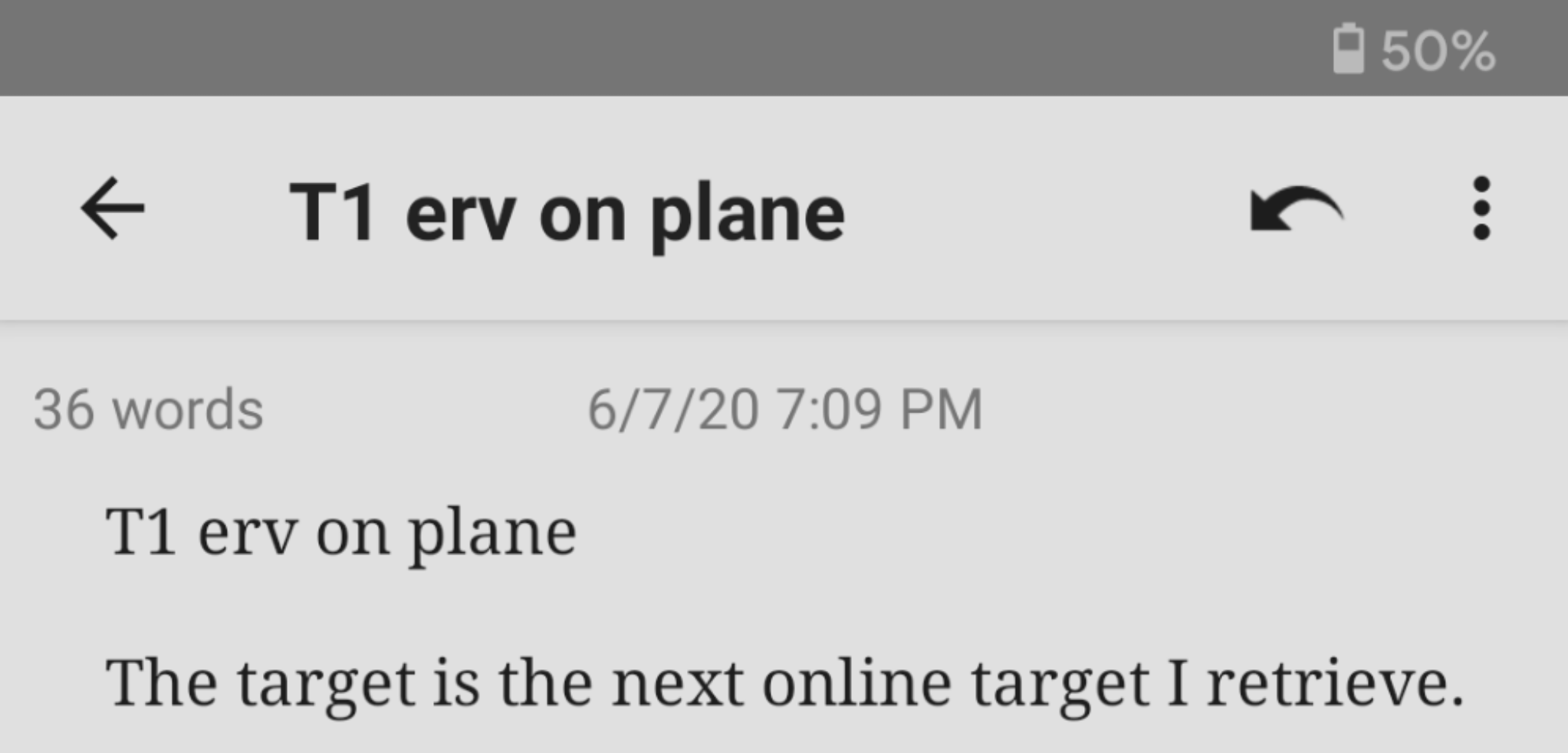 Note: T1 erv on plane—The target is the next online target I retrieve