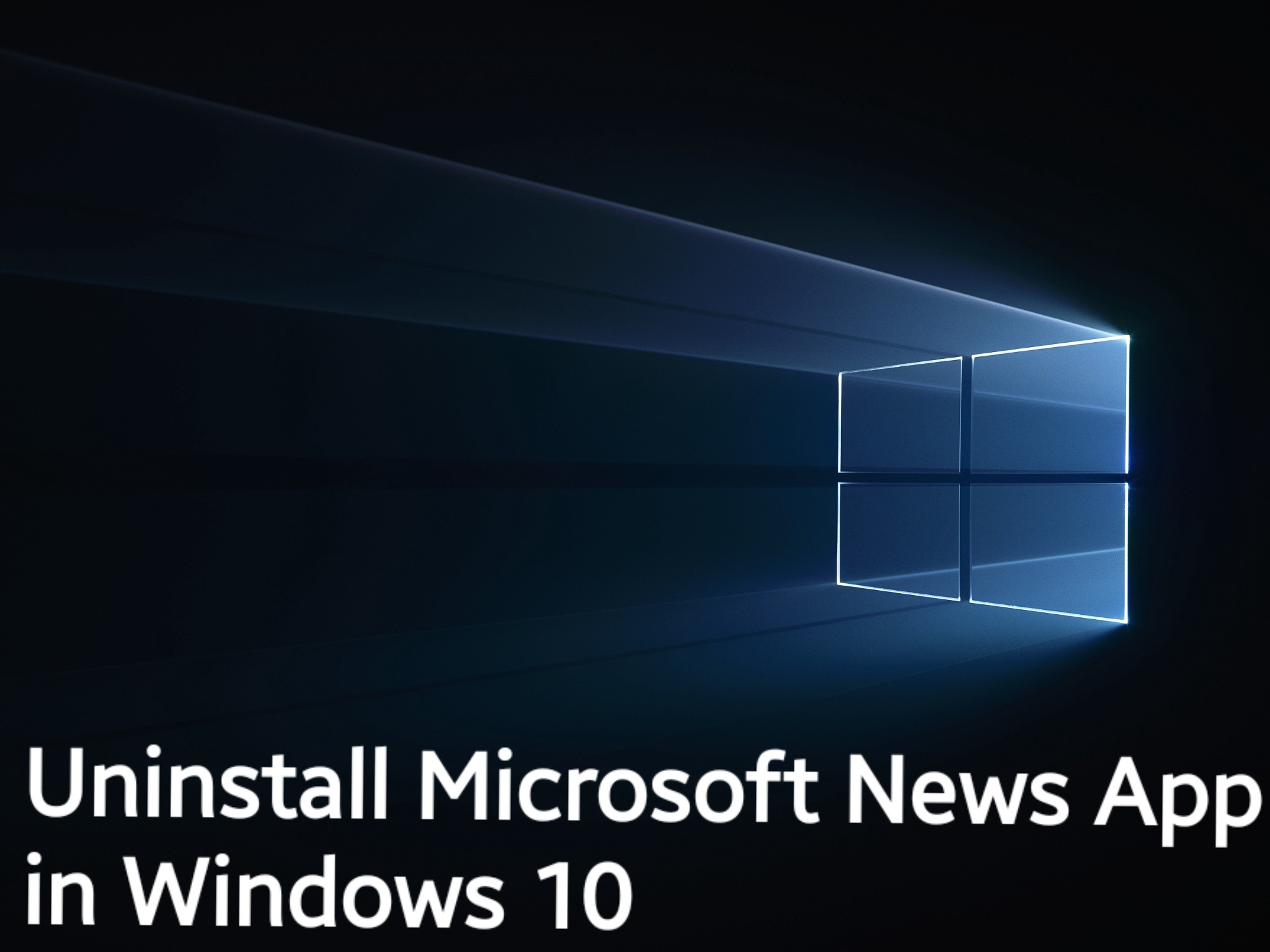 How to uninstall Microsoft News App in Windows 10