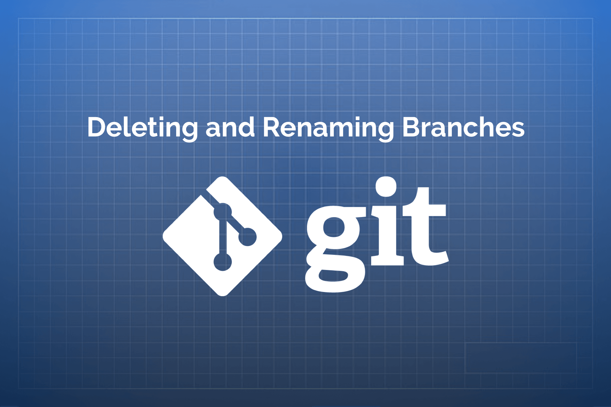 git — Rename and Delete Branches - Small Things - Medium