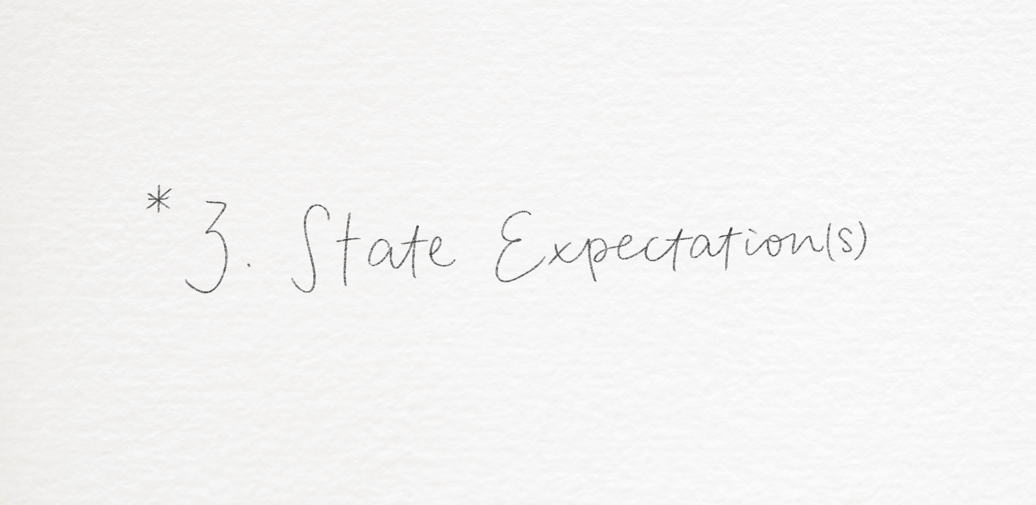 3. State Expectation(s)