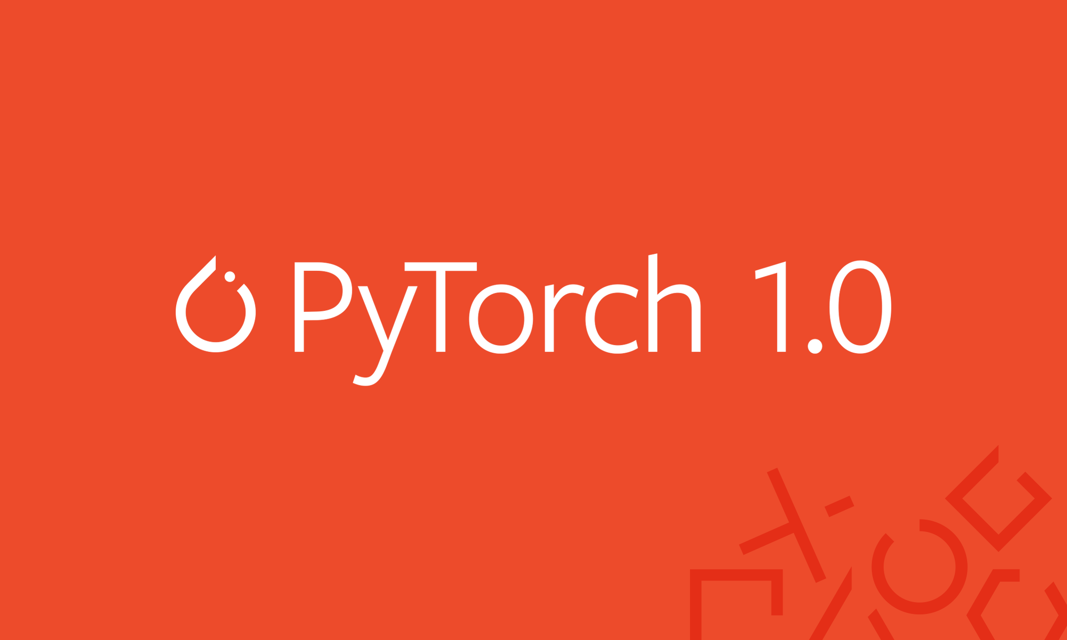 Facebook Says Developers Will Love PyTorch 1 0