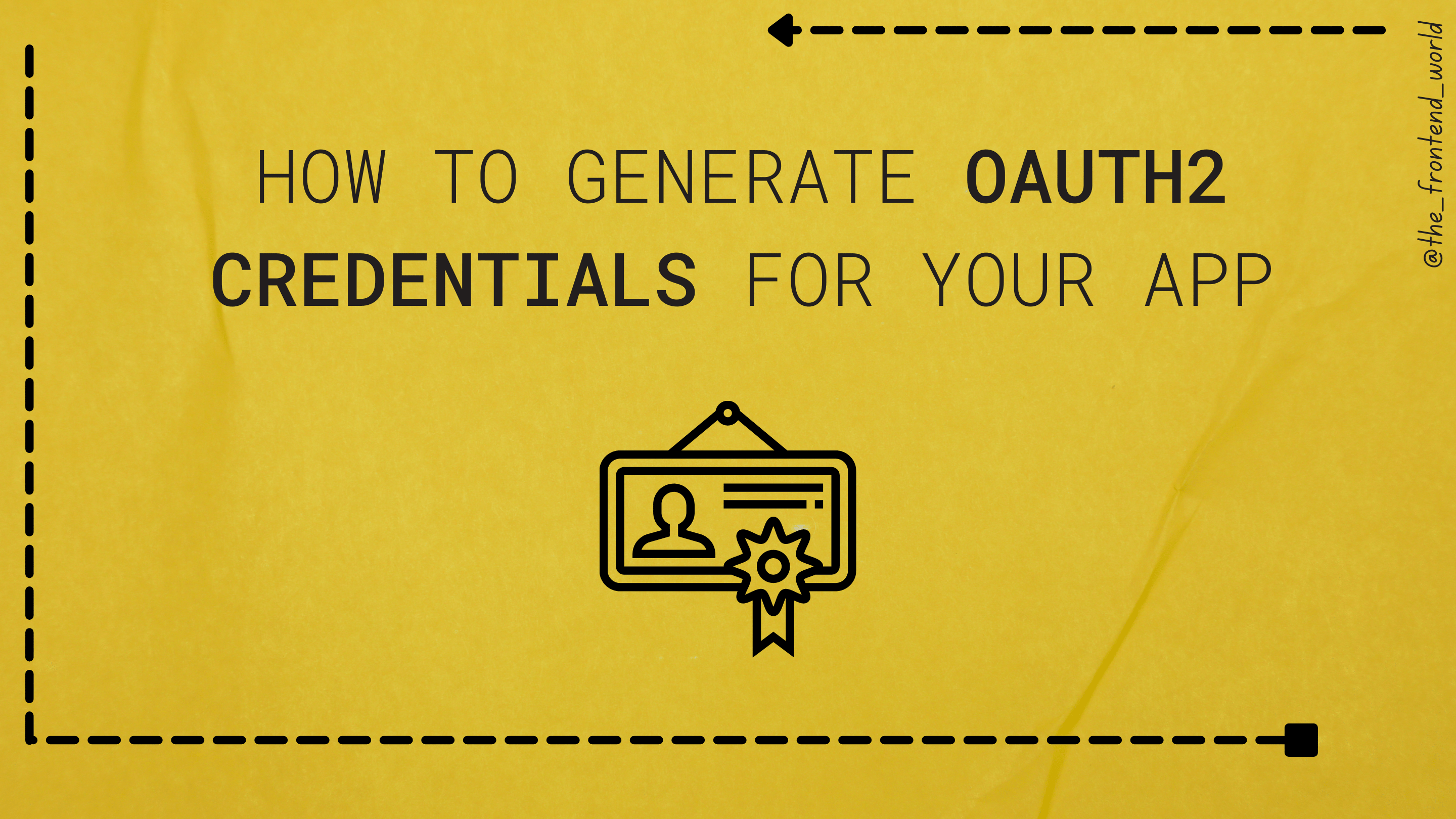 How to Generate OAuth2 Credentials for Your app