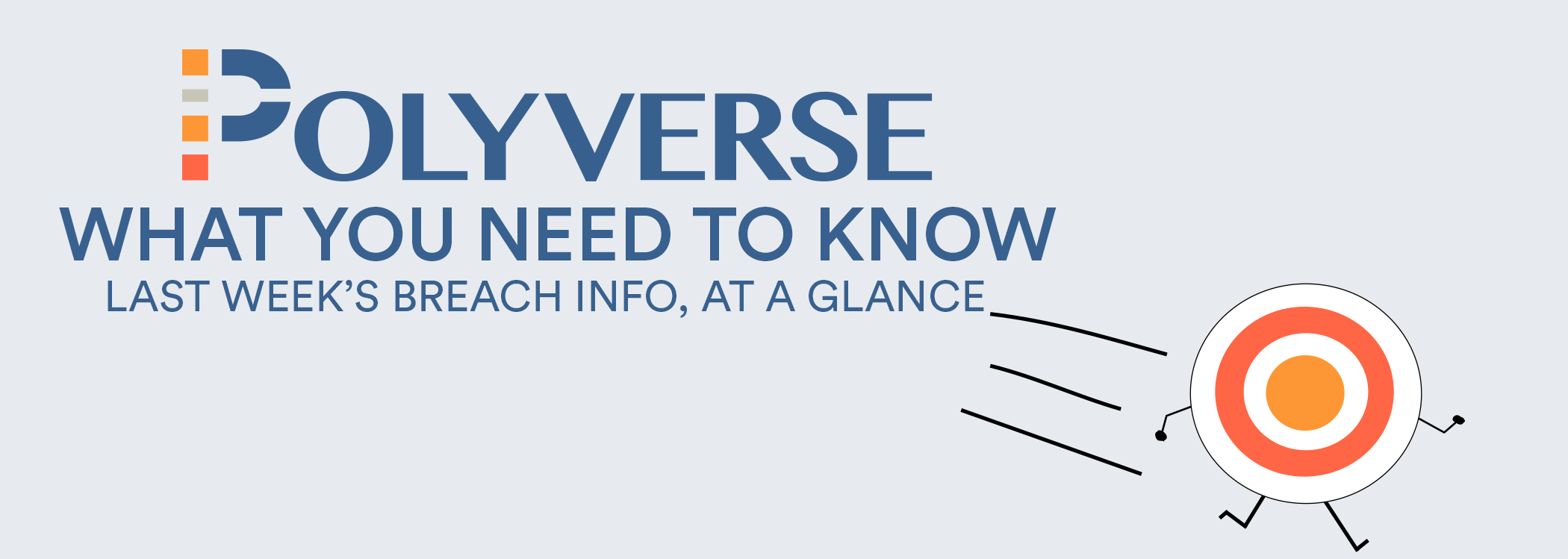 Polyverse Weekly Breach Report - Polyverse Corporation