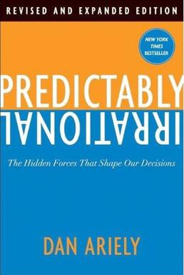 """Predictably Irrational"""" Summary and Review - West"""