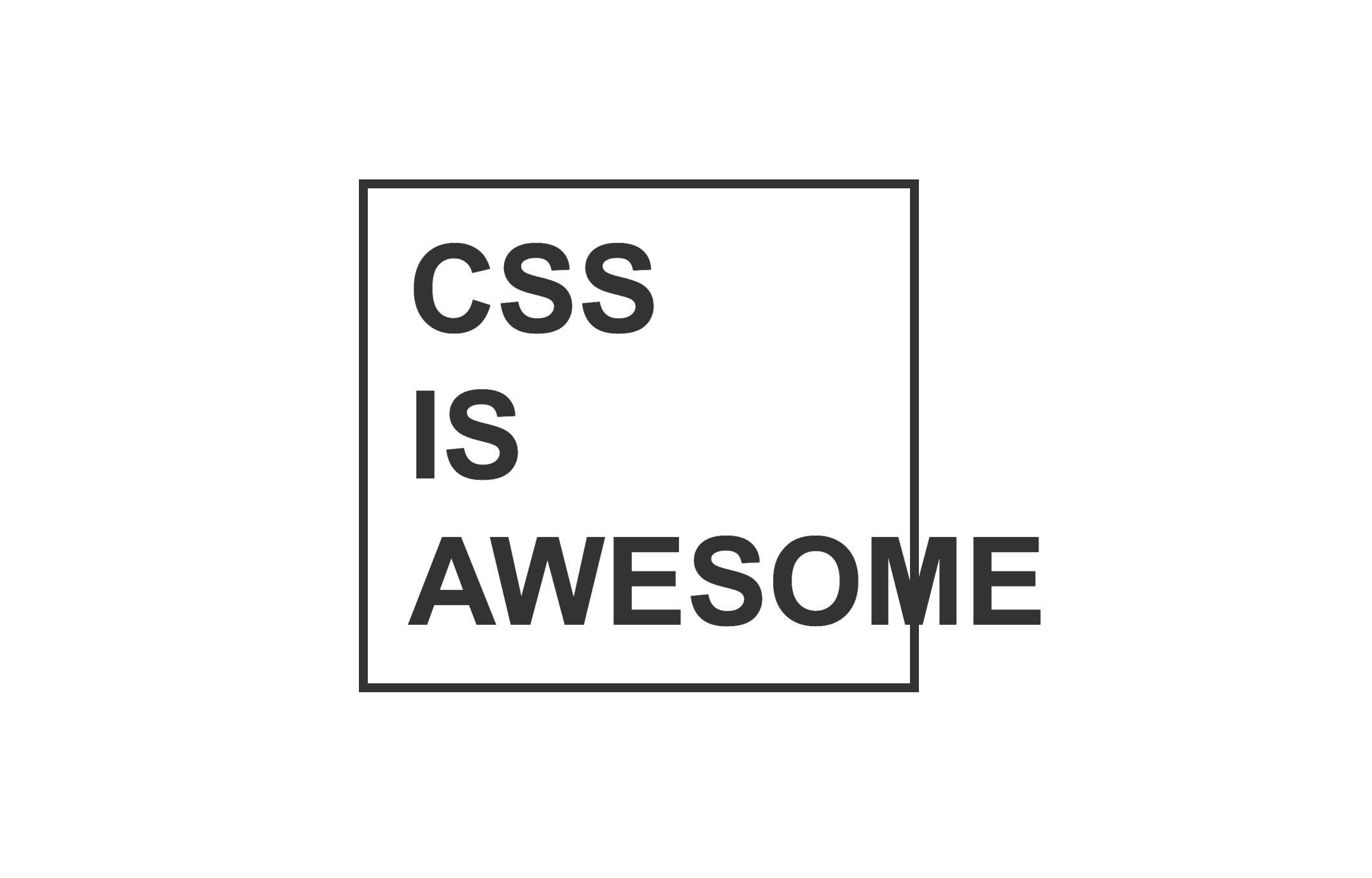 Me, just doing silly stuff with CSS