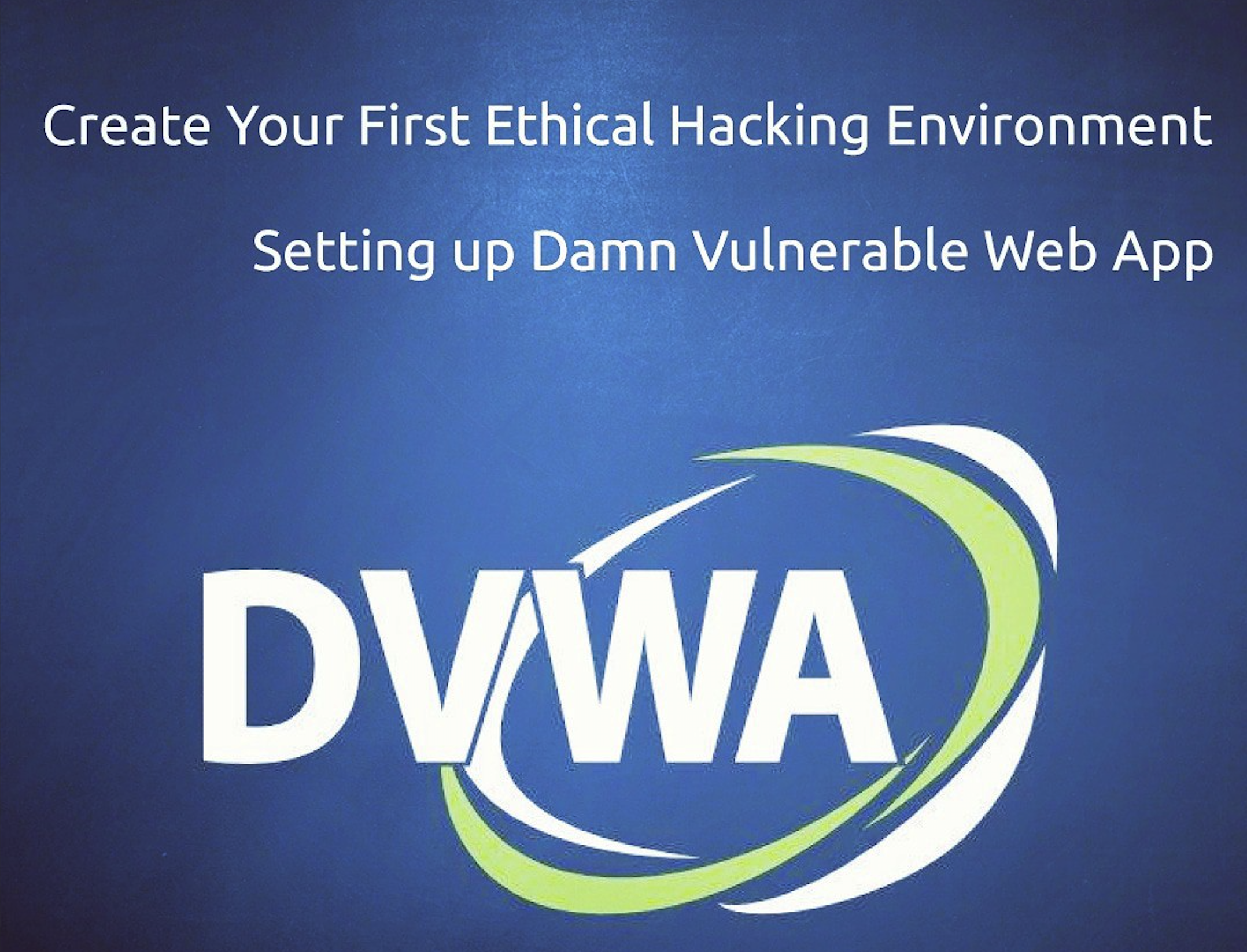 How to Install DVWA Into Your Linux Distribution - Data