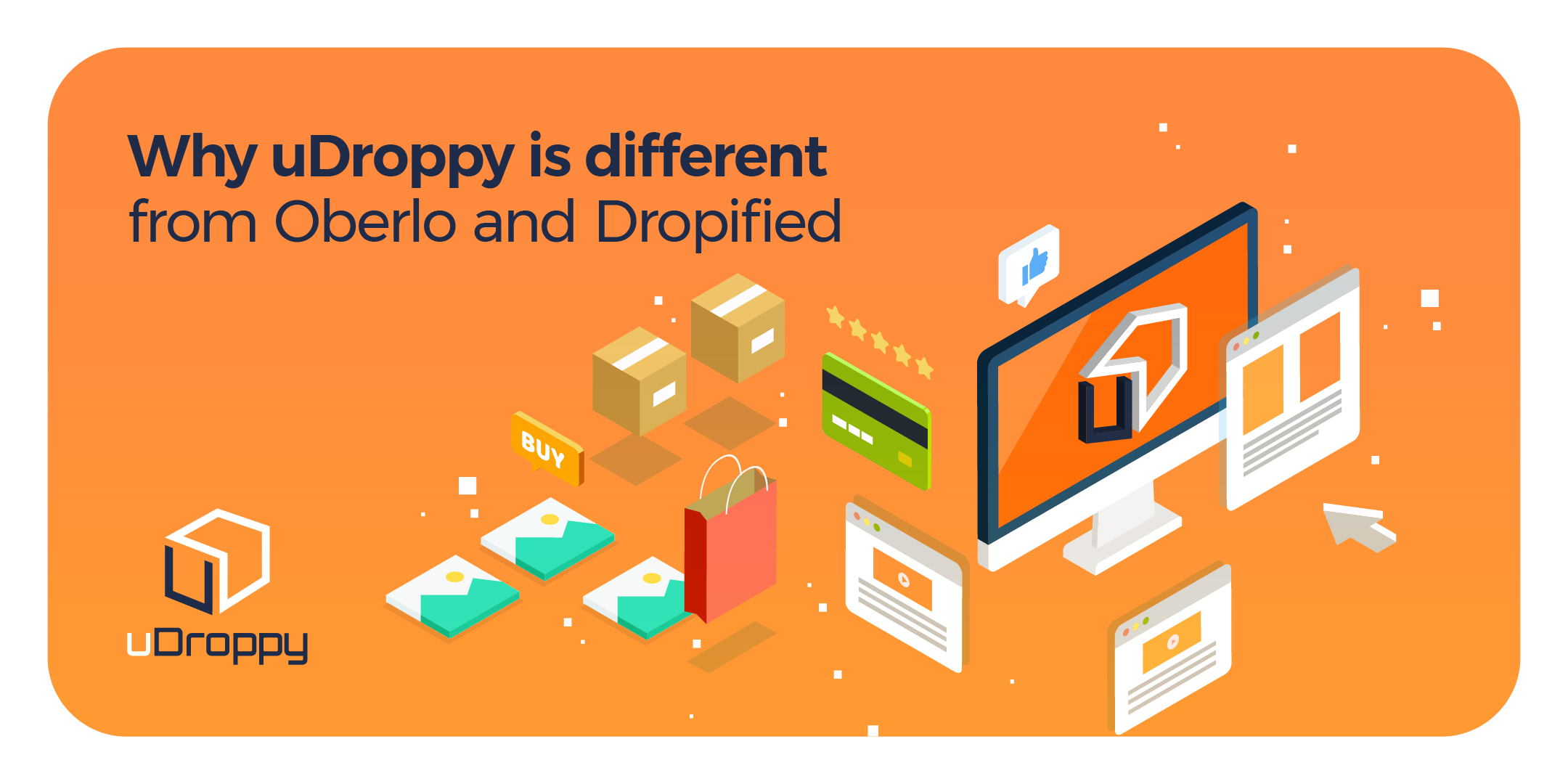 Why uDroppy is different from Oberlo and Dropified and why