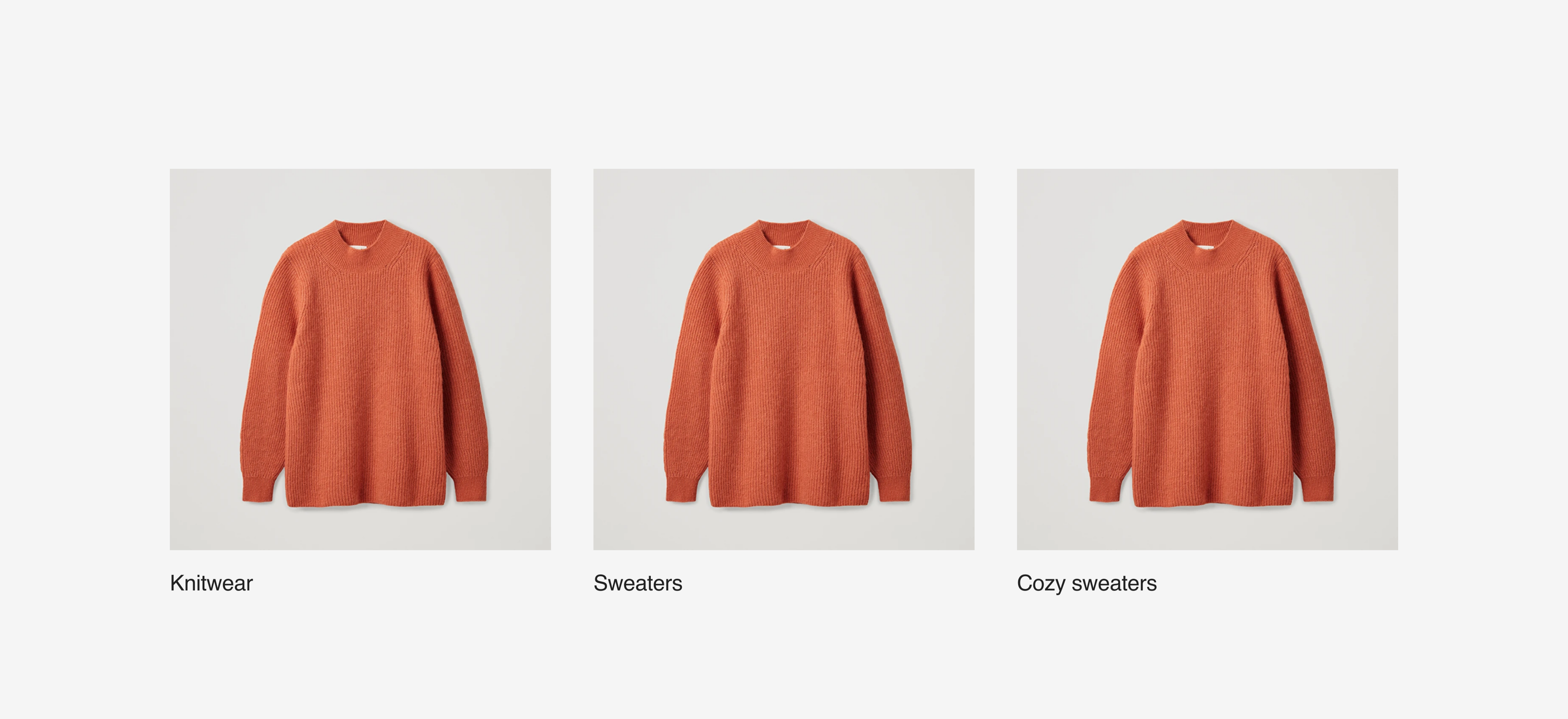"""Three identical orange sweaters. One is labeled """"knitwear."""" Two is labeled """"sweaters."""" Three is labeled """"cozy sweaters."""""""