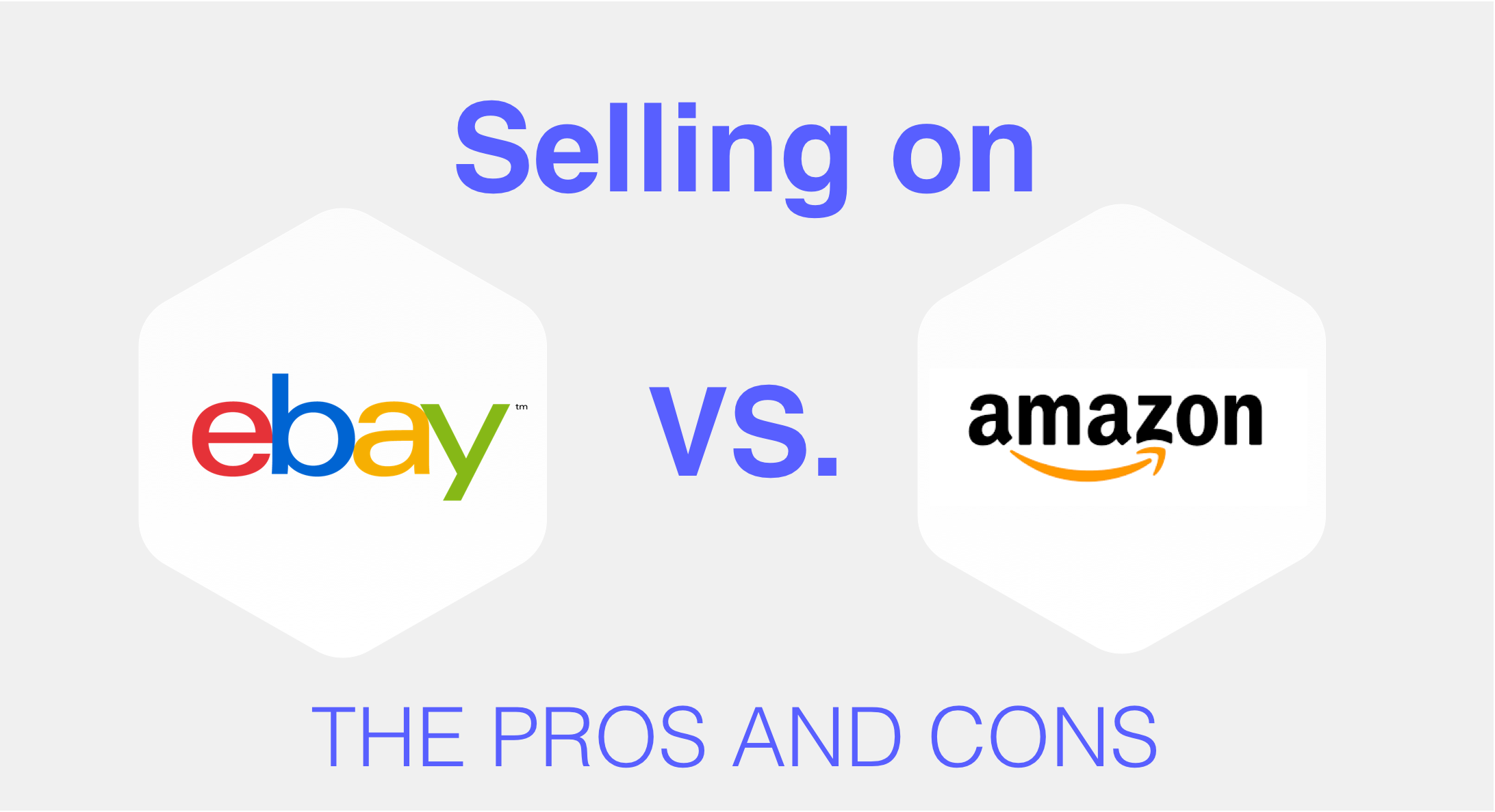The Pros And Cons Of Selling On Amazon And Ebay By Sizely Medium