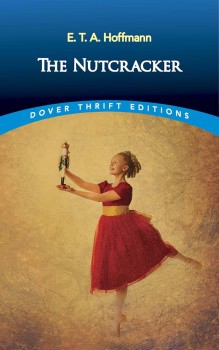 The Nutcracker — Dover Thrift Edition