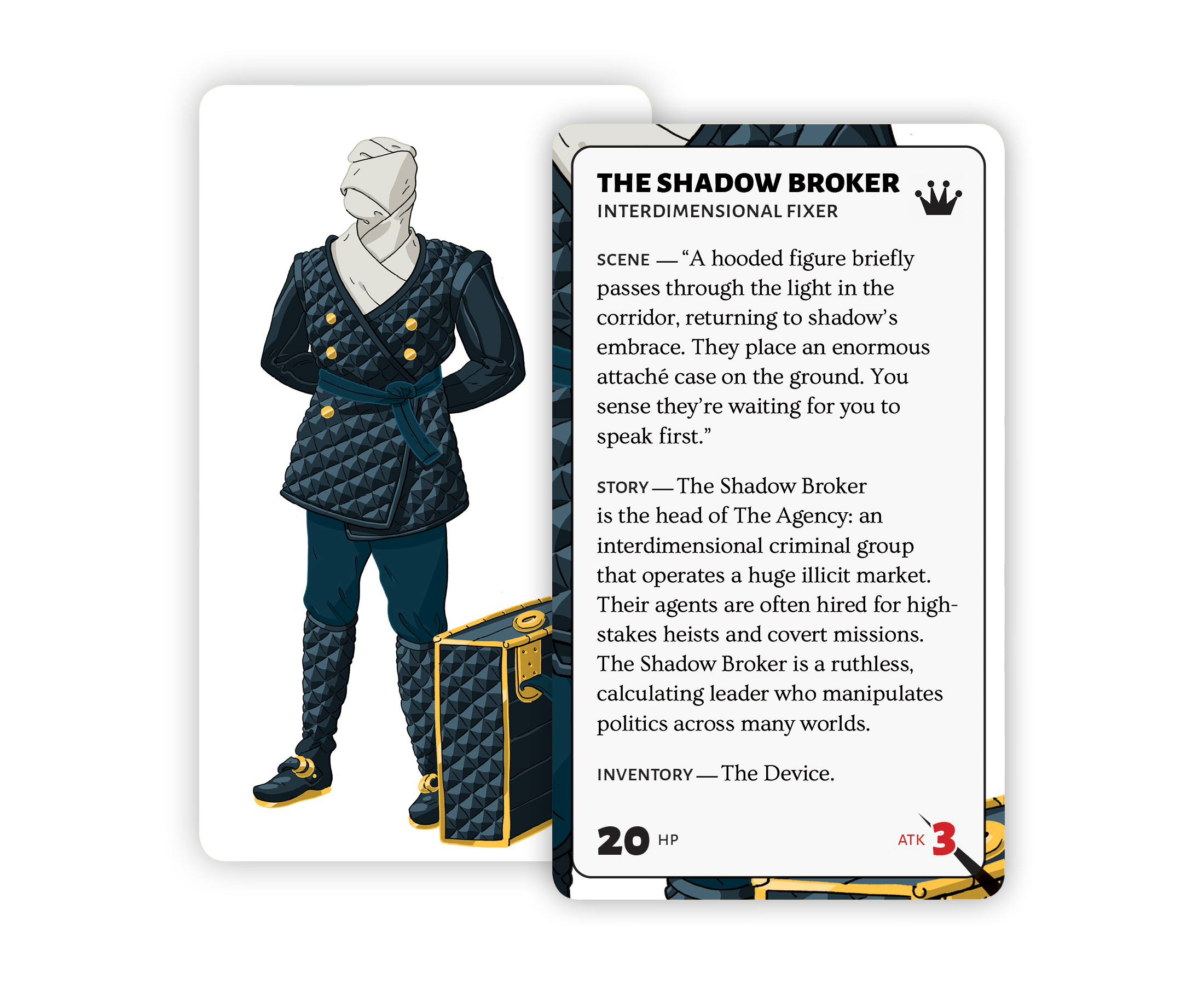 The Shadow Broker is the head of The Agency: an interdimensional criminal group that operates a huge illicit market.