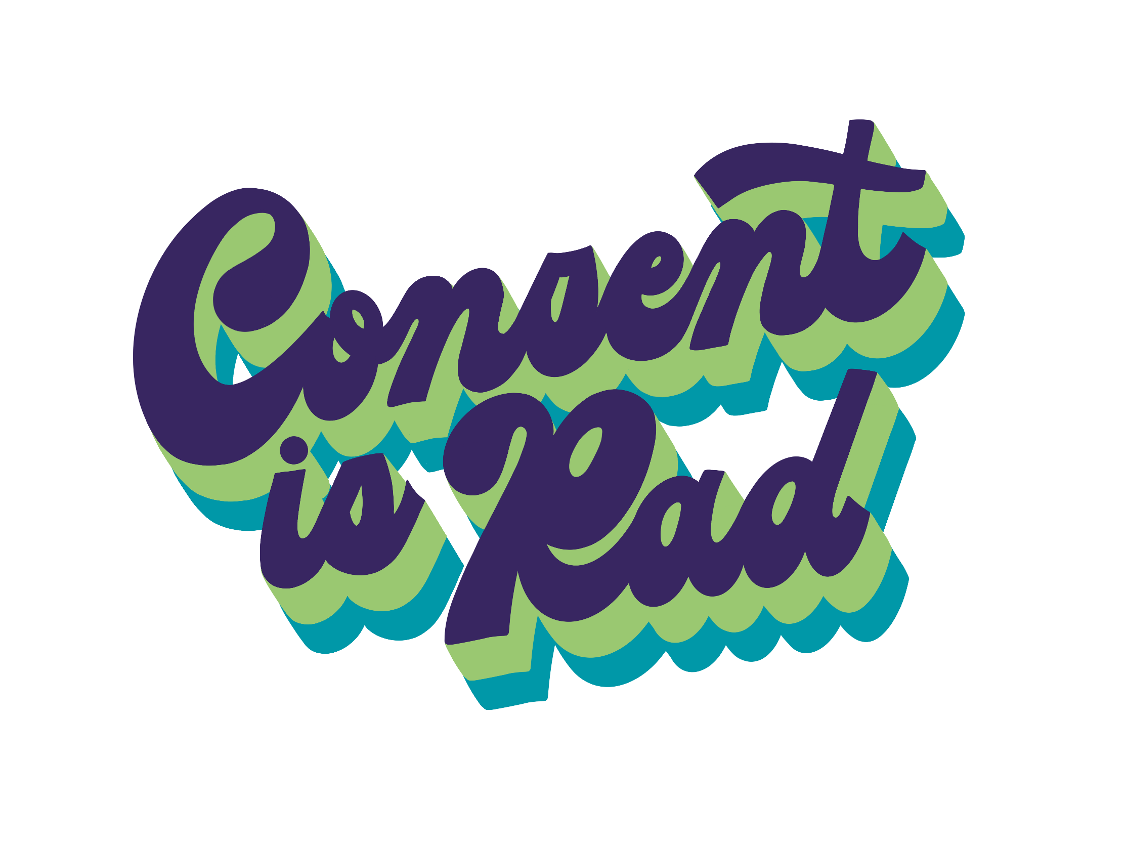 Consent is Rad! Designed for Uplift by Kat Schober