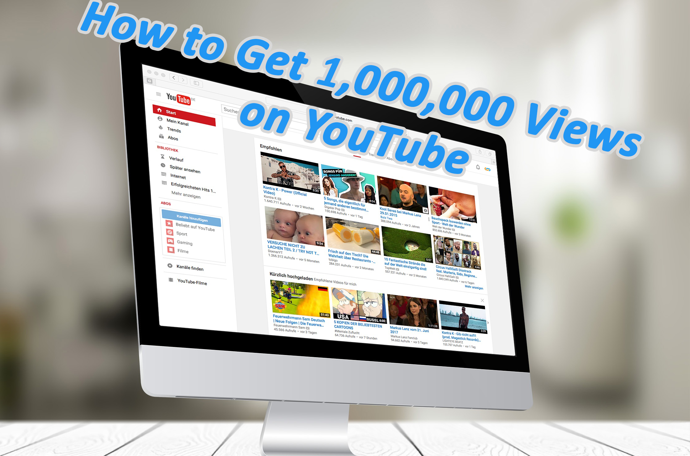 The first 5 steps to getting one million views on YouTube