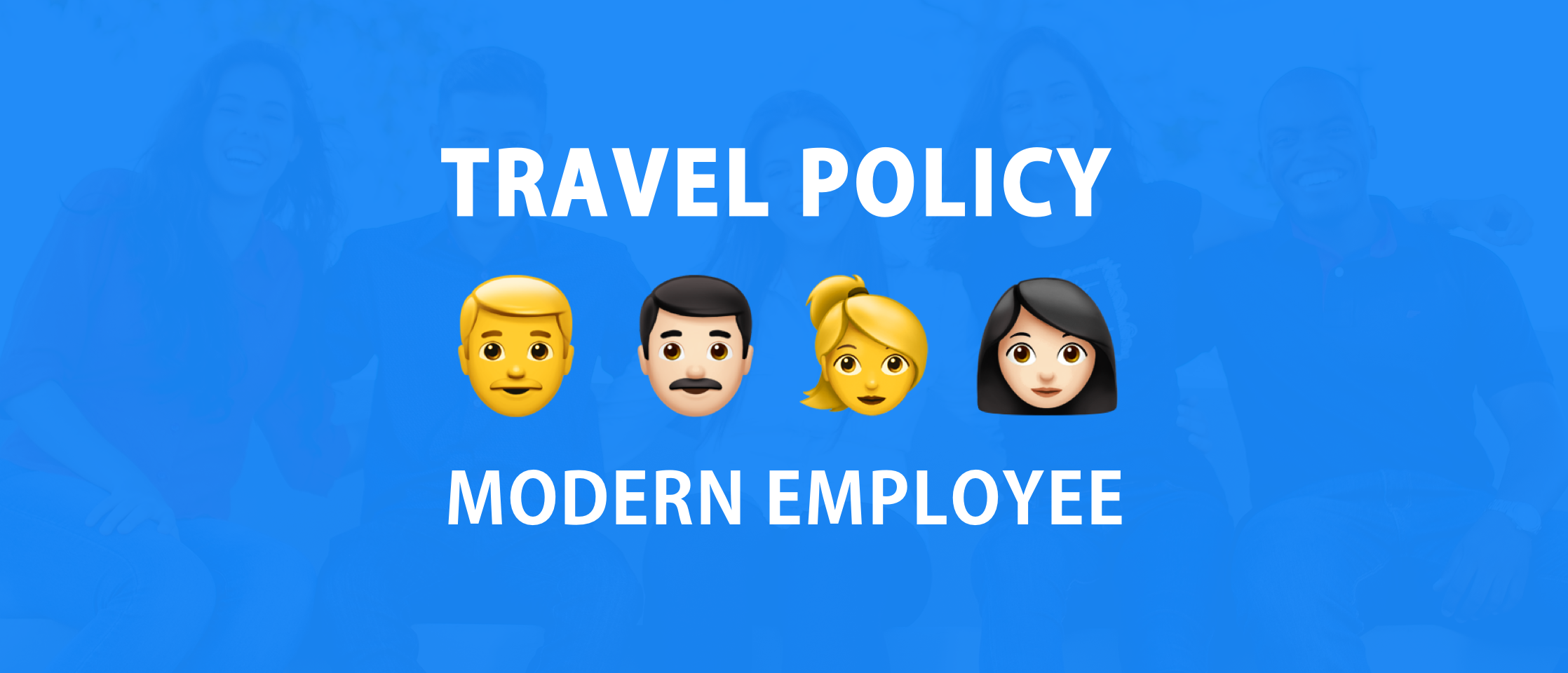 How to write a corporate travel policy for the modern employee