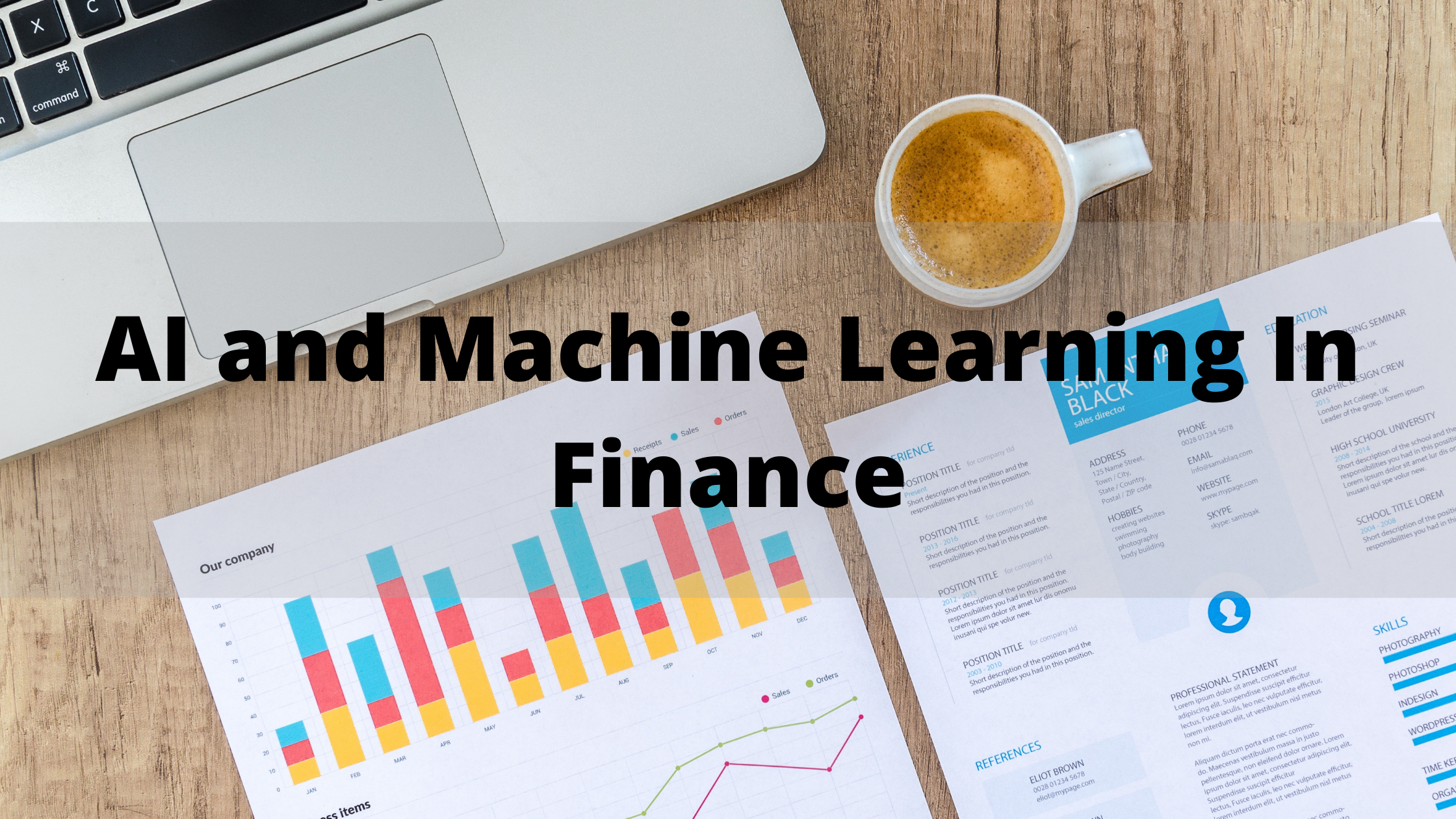 AI and Machine Learning In Finance