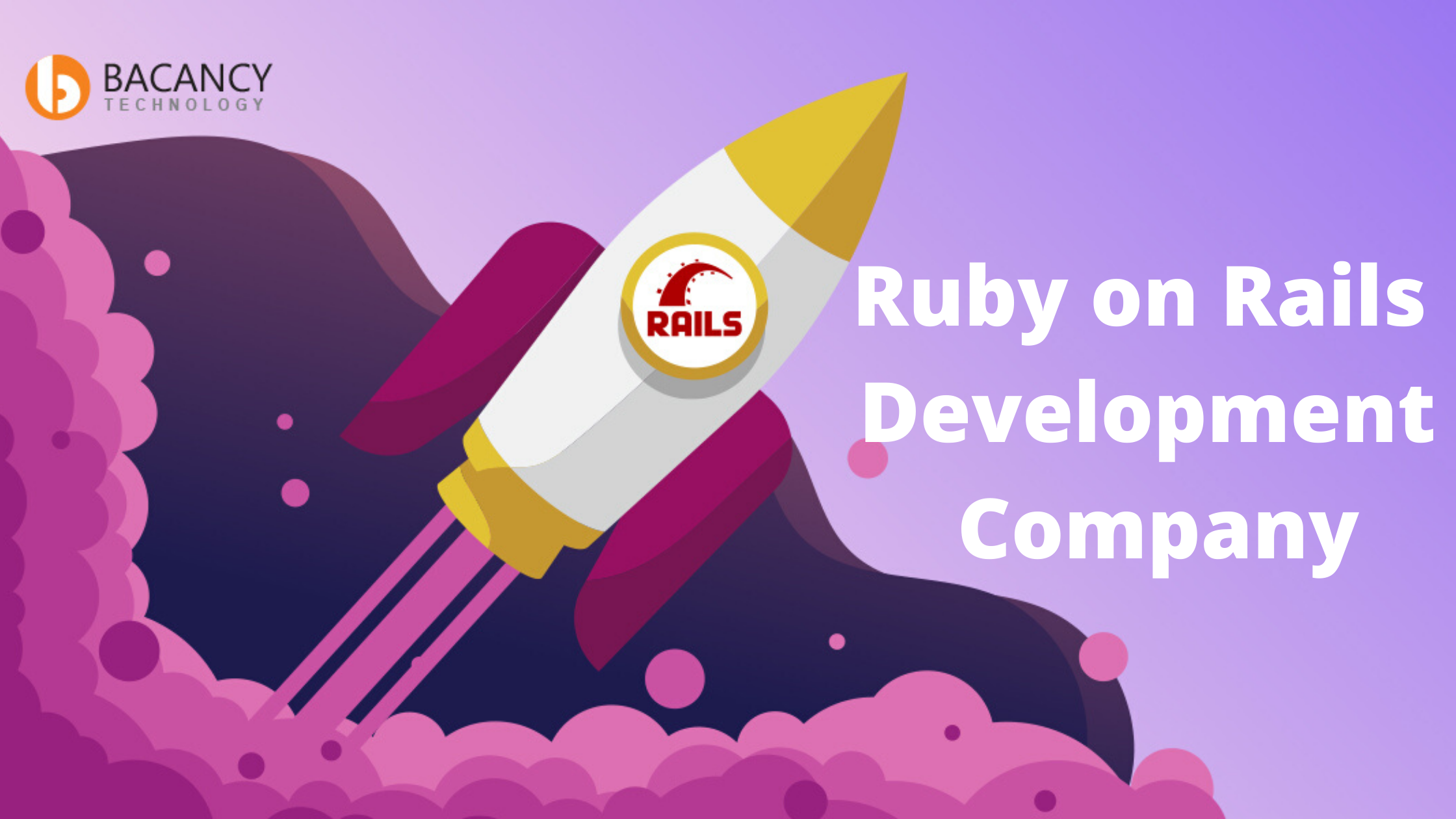 best Ruby on Rails Development Company to hire Ruby on Rails developers in the USA 2020–2021