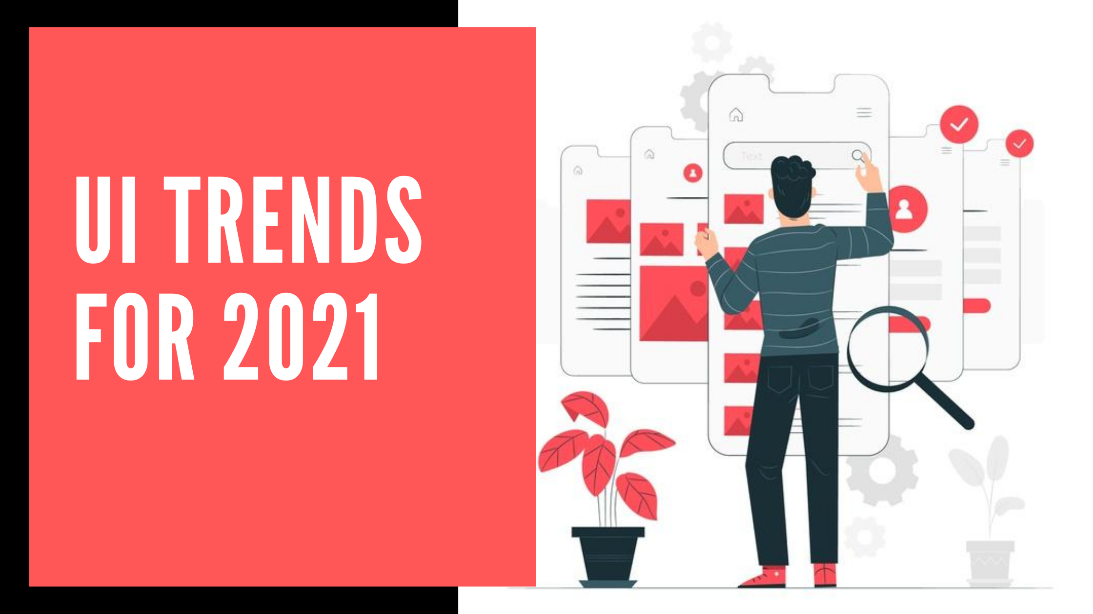 Top 5 UI Trends For 2021. Digital tendencies and users'… | by Techasoft —  Software Development Company | Medium
