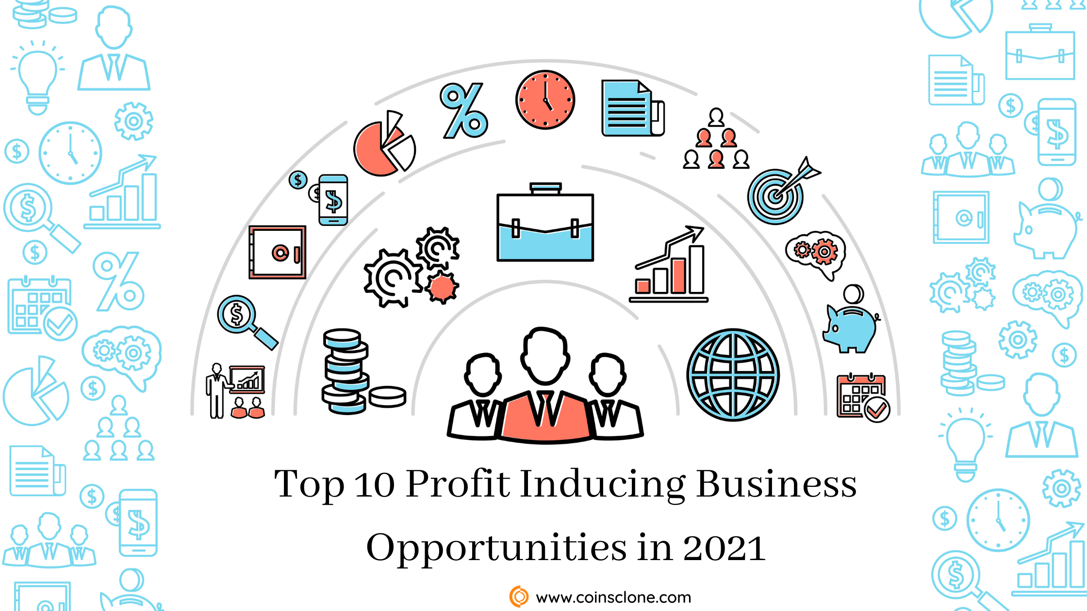 Top 10 Profit Inducing Business opportunities in 2021