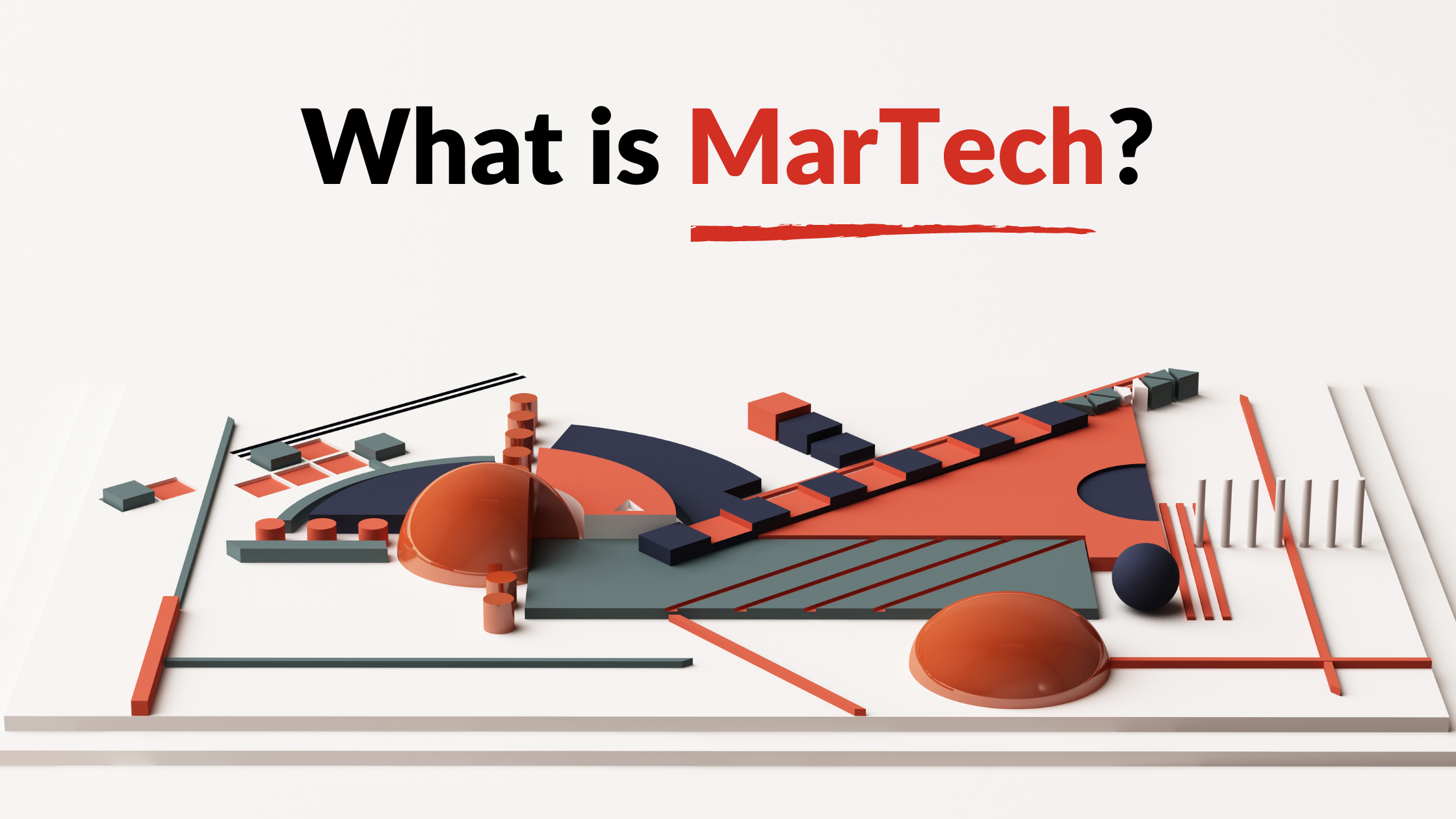 what is martech, what is marketing technology, What are marketing technologies, What does a marketing technologist do, Why is marketing technology important, MarTech platforms, Martech solutions