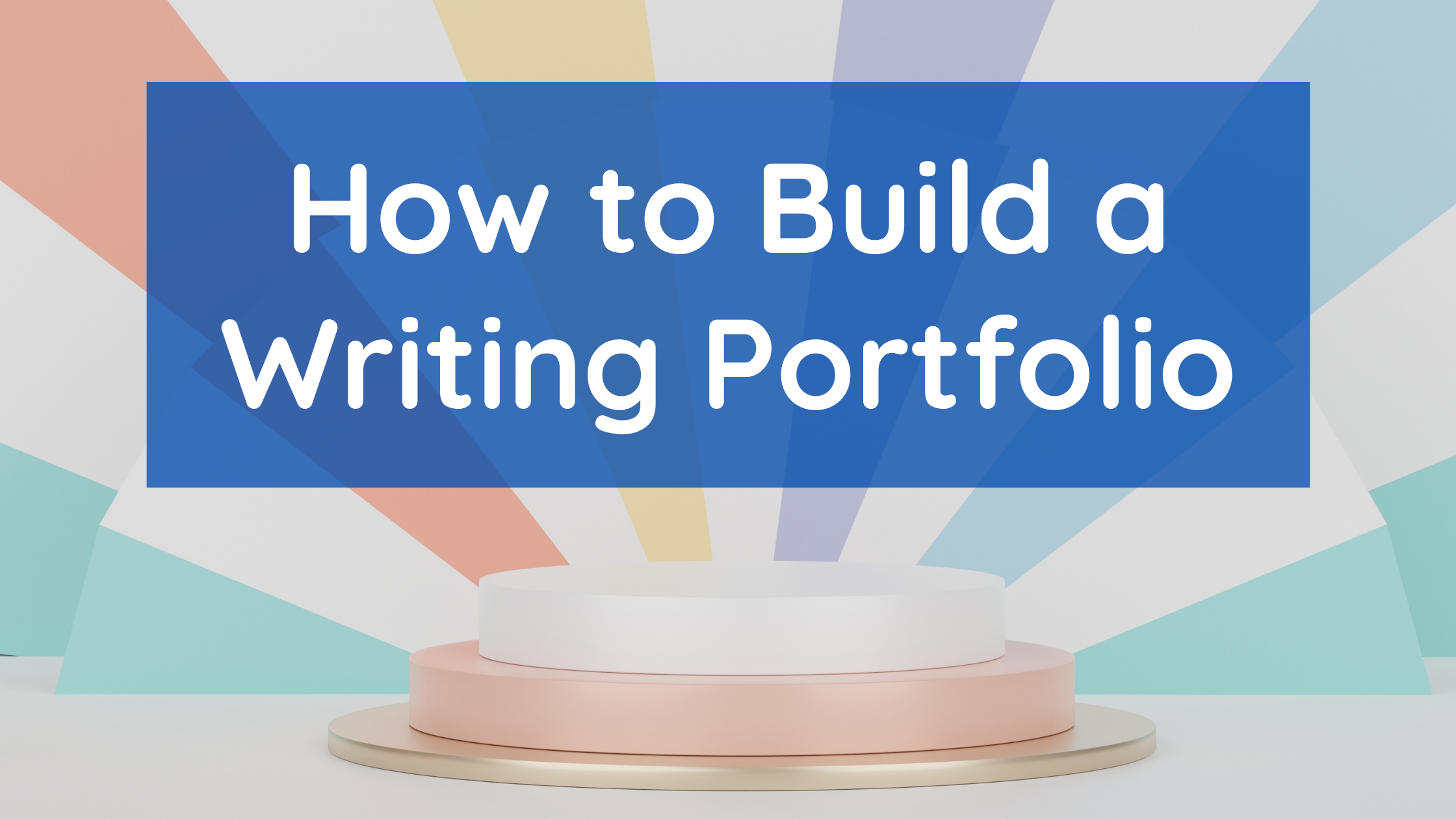 what should a writing portfolio have, how to build a writing portfolio, what is a writing portfolio for students, where can I create a writing portfolio, what to include in a writing portfolio, how to create writing samples