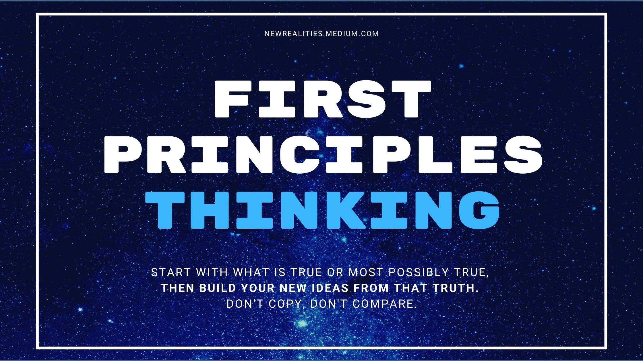 What is first principles thinking?