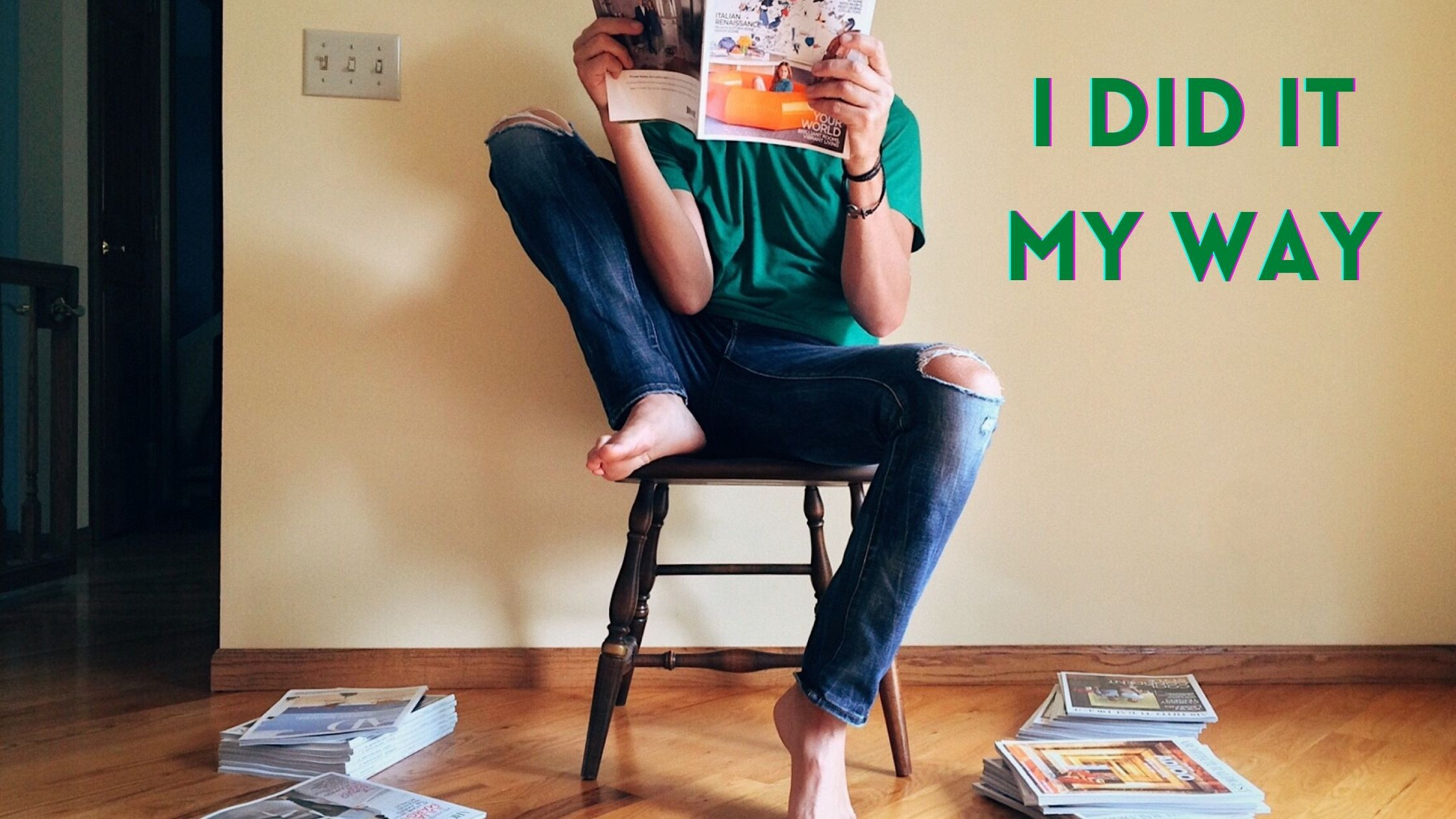 """man, on stool, reading a print publication, with more publications on the floor; text """"I DID IT MY WAY"""" to his left"""