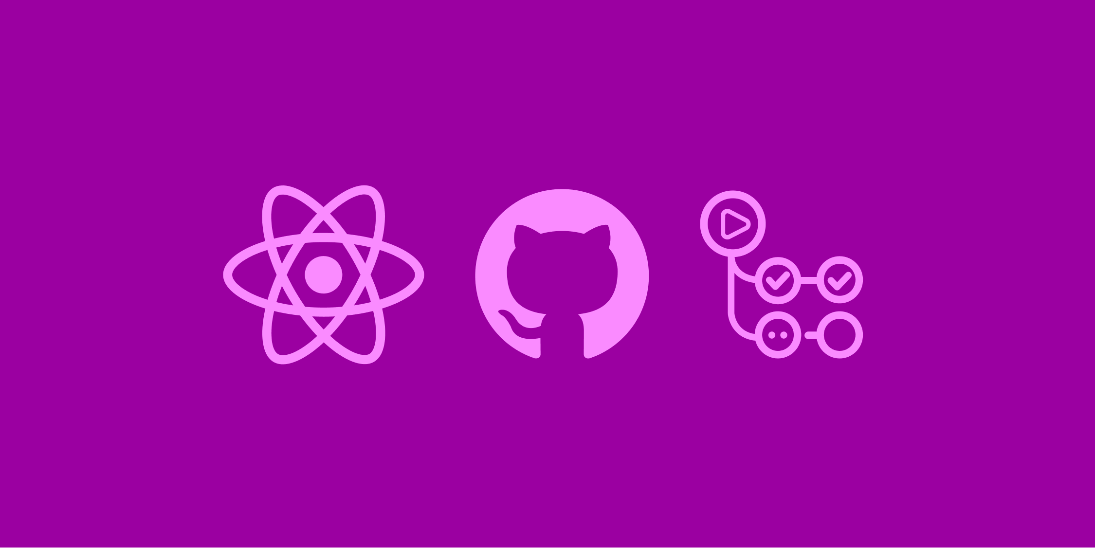 Cover image for this article featuring React's logo, GitHub's logo, and GitHub Actions logo.