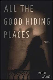 Book cover: All The Good Hiding Places by Ralph Adamo