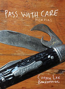 Book cover: Pass With Care by Cooper Lee Bombardier