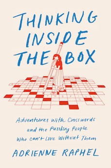 Book cover: Thinking Inside the Box by Adrienne Raphel