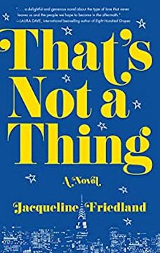 Book cover: That's Not a Thing by Jacqueline Friedland