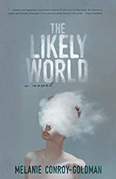 Book cover: The Likely World by Melanie Conroy-Goldman