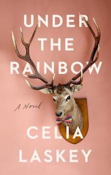 Book cover: Under the Rainbow by Celia Laskey