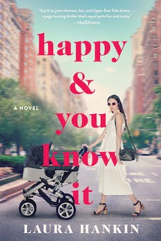 Book cover: Happy & You Know It by Laura Hankin