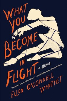 Book cover: What You Become in Flight by Ellen O'Connell Whittet