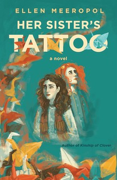 Book cover: Her Sister's Tattoo by Ellen Meeropol