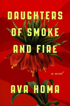 Book cover: Daughters of Smoke and Fire by Ava Homa