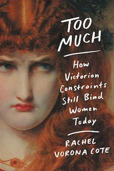 Book cover: Too Much by Rachel Vorona Cote