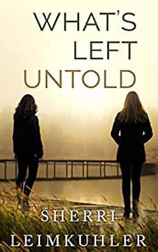 Book cover: What's Left Untold by Sherri Leimkuhler