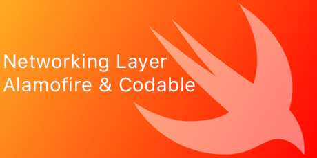 Write a Networking Layer in Swift 4 using Alamofire 5 and