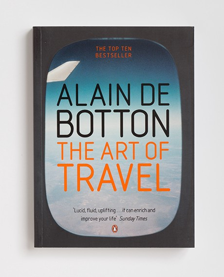 Imagine A Scenario Wherein You Can Actively Track And: The Art Of Travel: An Actionable Summary