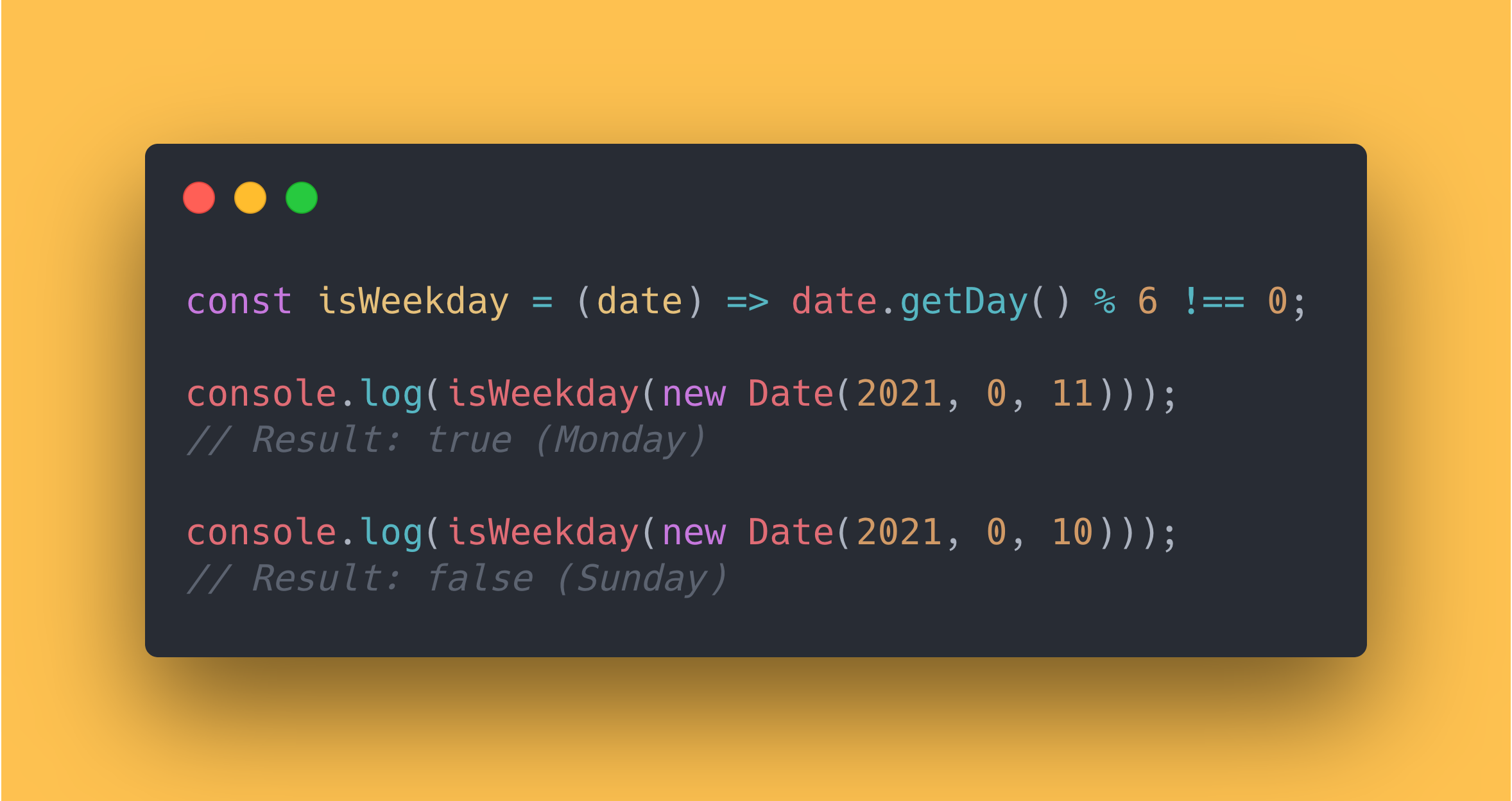 JS code block showing how to write a function that will return if the provided day is a weekday or weekend day.