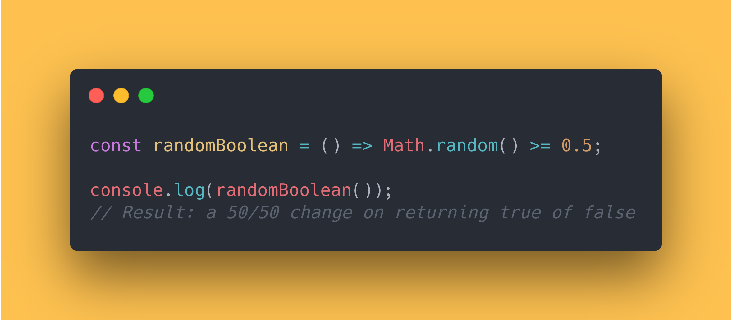 JS code block showing how to use the Math Random method to get a random boolean value.